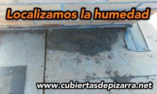 localizamos el origen de la gotera en el tejado de pizarra